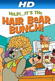 Help!... It's the Hair Bear Bunch! Poster - TV Show Forum, Cast, Reviews