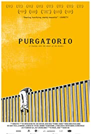 Purgatorio: Viaje al corazón de la frontera Poster