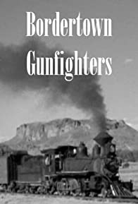 Primary photo for Bordertown Gun Fighters