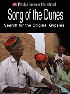 Watch a good movie 2018 Song of the Dunes: Search for the Original Gypsies [HD]