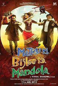 Matru ki Bijlee ka Mandola (2013)