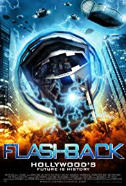 Flashback (2011) Poster - Movie Forum, Cast, Reviews