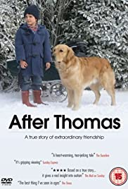 After Thomas(2006) Poster - Movie Forum, Cast, Reviews