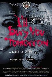 I'll Bury You Tomorrow Poster