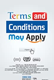 Terms and Conditions May Apply (2013) Poster - Movie Forum, Cast, Reviews
