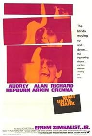 Wait Until Dark (1967) Poster - Movie Forum, Cast, Reviews