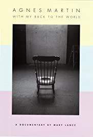 Agnes Martin: With My Back to the World Poster