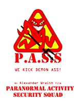 Paranormal Activity Security Squad