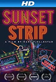Sunset Strip (2016) Poster - Movie Forum, Cast, Reviews
