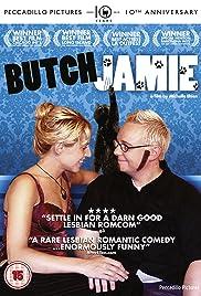 Butch Jamie(2007) Poster - Movie Forum, Cast, Reviews