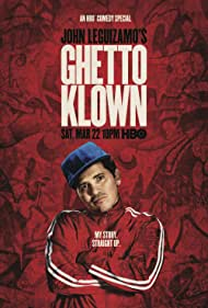 John Leguizamo's Ghetto Klown (2014)