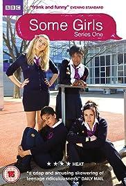 Some Girls Poster - TV Show Forum, Cast, Reviews