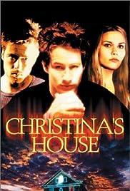 Christina's House(2000) Poster - Movie Forum, Cast, Reviews