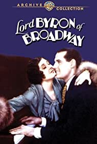 Charles Kaley and Ethelind Terry in Lord Byron of Broadway (1930)