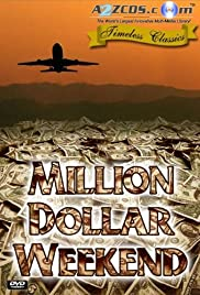 Million Dollar Weekend Poster