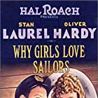 Oliver Hardy and Stan Laurel in Why Girls Love Sailors (1927)