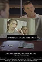 Pardon Her French