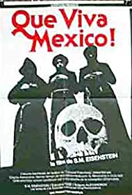 ¡Que Viva Mexico! - Da zdravstvuyet Meksika! (1979)