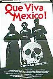 Que Viva Mexico Poster