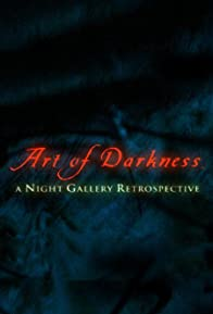 Primary photo for Art of Darkness: A Night Gallery Retrospective