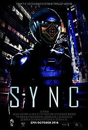 Sync(2014) Poster - Movie Forum, Cast, Reviews