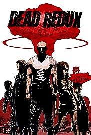 Dead Redux Poster