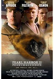 Pearl Harbor II: Pearlmageddon