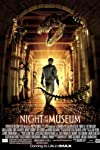 Night at the Museum (2006)