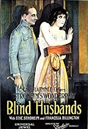 Blind Husbands (1919) Poster - Movie Forum, Cast, Reviews