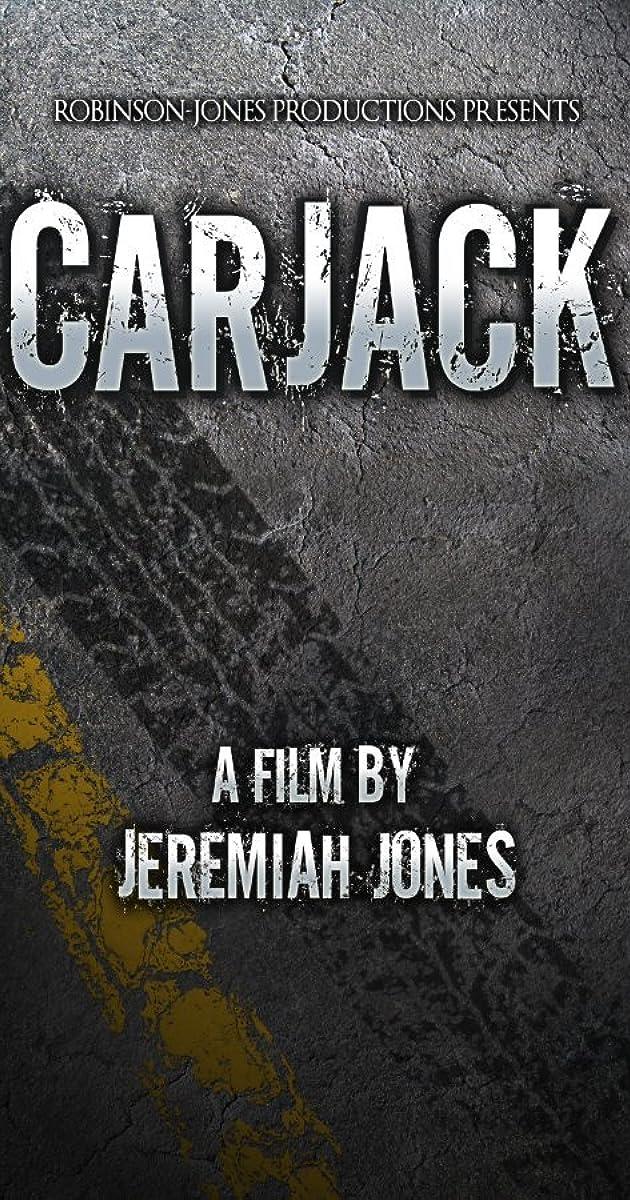 Carjack 2011 Imdb