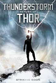 Thunderstorm: The Return of Thor (2011) Poster - Movie Forum, Cast, Reviews