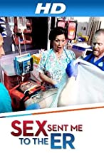 Primary image for Sex Sent Me to the ER