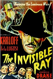 The Invisible Ray (1936) Poster - Movie Forum, Cast, Reviews