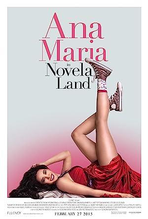 Permalink to Movie Ana Maria in Novela Land (2015)