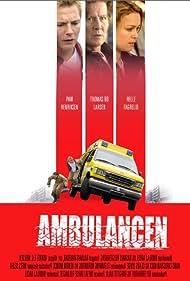 Helle Fagralid, Paw Henriksen, and Thomas Bo Larsen in Ambulancen (2005)