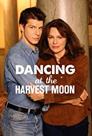 Dancing at the Harvest Moon (2002) Poster - Movie Forum, Cast, Reviews