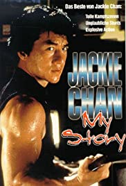 Jackie Chan: My Story (1998) Poster - Movie Forum, Cast, Reviews