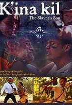 K'ina Kil: The Slaver's Son