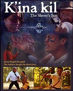 K'ina Kil: The Slaver's Son hd mp4 download