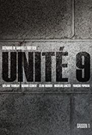 Unité 9 Poster - TV Show Forum, Cast, Reviews