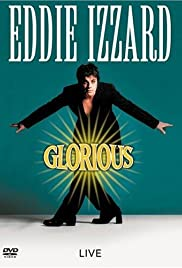 Eddie Izzard: Glorious Poster