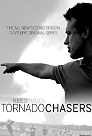 Tornado Chasers Poster - TV Show Forum, Cast, Reviews