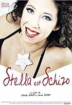 Stella Is Schizo