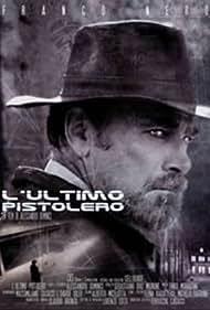 L'ultimo pistolero (2002) Poster - Movie Forum, Cast, Reviews