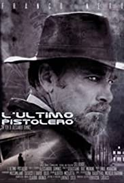 L'ultimo pistolero (2002) Poster - Movie Forum, Cast, Reviews