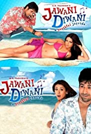 Jawani Diwani: A Youthful Joyride (2006) Poster - Movie Forum, Cast, Reviews