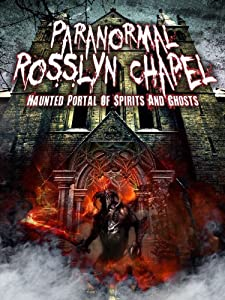 Movie subtitles english free download Paranormal Rosslyn Chapel by [1080p]