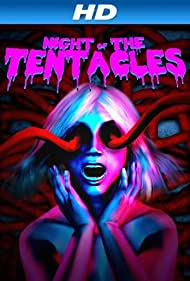 Night of the Tentacles (2013) Poster - Movie Forum, Cast, Reviews