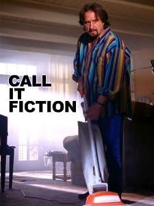 Call It Fiction