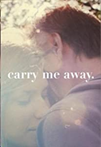 Watch the full movie Carry Me Away Hungary [640x480]